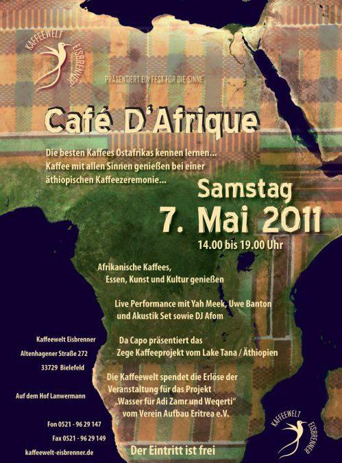Am 07. Mai in der Kaffeerösterei Eisbrenner: Café D´Afrique